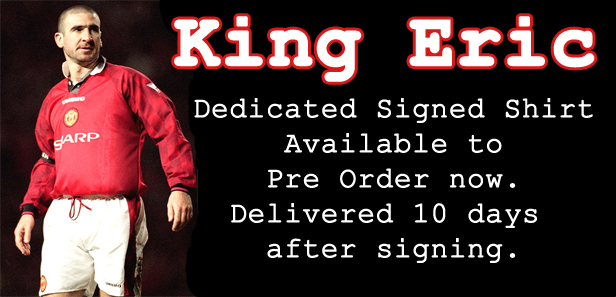 Eric Cantona signing - name dedicated shirts - orders close Thursday 6pm
