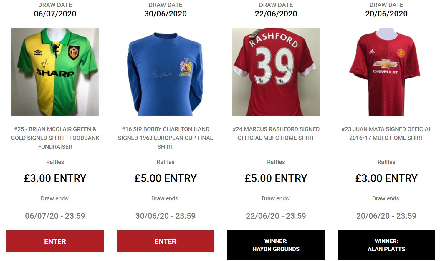FORTHCOMING DRAWS:   #25 - Sir Bobby Charlton Hand Signed 1968 European Cup Final Shirt - ENDS: 30/06/2020 23:59  #26 - Brian McClair Green & Gold signed shirt - FOODBANK  FUNDRAISER - ENDS: 06/07/2020 23:59